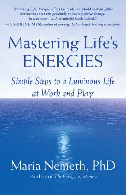 Mastering Life's Energies By Nemeth, Maria
