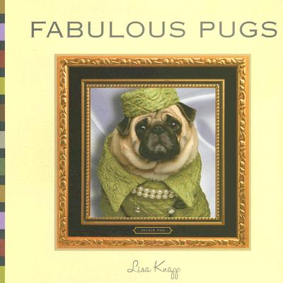 Fabulous Pugs By Knapp, Lisa/ Strickland, Danny (PHT)